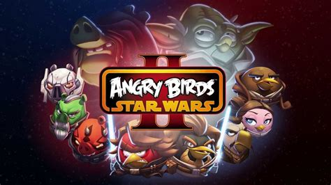 Angry Birds Star Wars 2: Official Gameplay Trailer - out