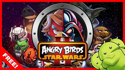 DOWNLOAD ANGRY BIRDS:STAR WARS II FULL VERSION FOR FREE