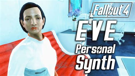 Fallout 4 - Eve: First Personal Synth - All Dialogue
