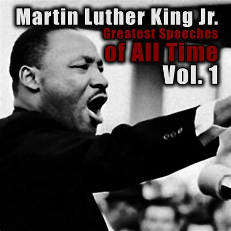 Greatest Speeches Of All Time Vol
