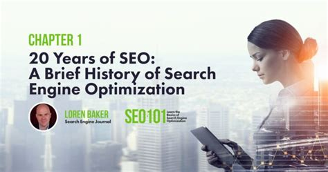 A Brief History of Search Engine Optimization - SEO 101