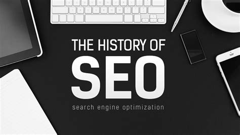 The History of SEO: How it Help Grow The Internet