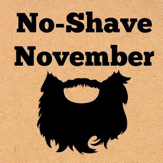 Books, Bargains, Blessings: No Shave November and Cancer